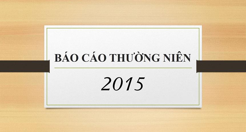 BÁO CÁO THƯỜNG NIÊN NĂM 2015